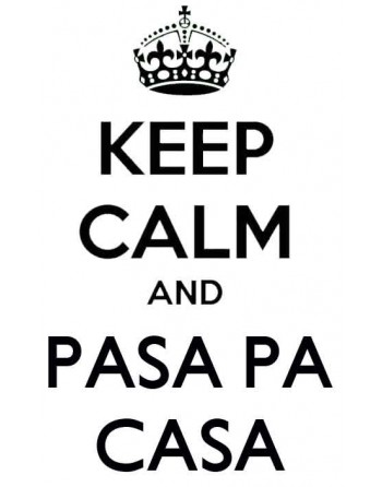 Keep Calm and pasapacasa